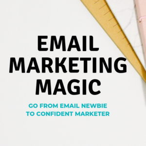 Email Marketing Magic Course